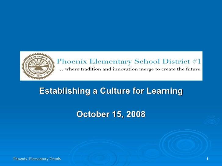 Establishing a Culture for Learning October 15, 2008