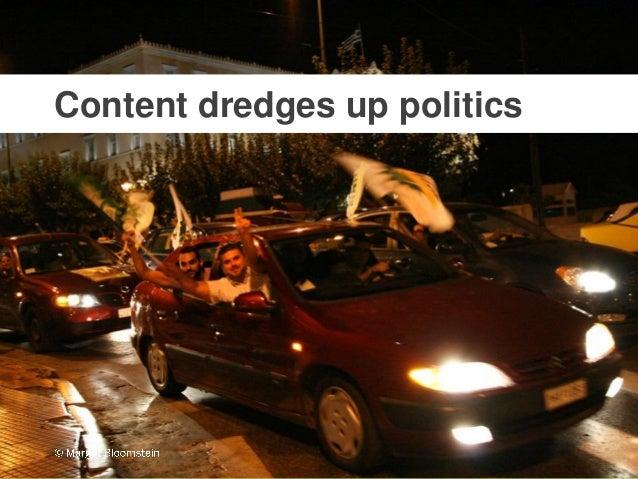 @mbloomstein | #HOWLive 9 © 2014 Content dredges up politics