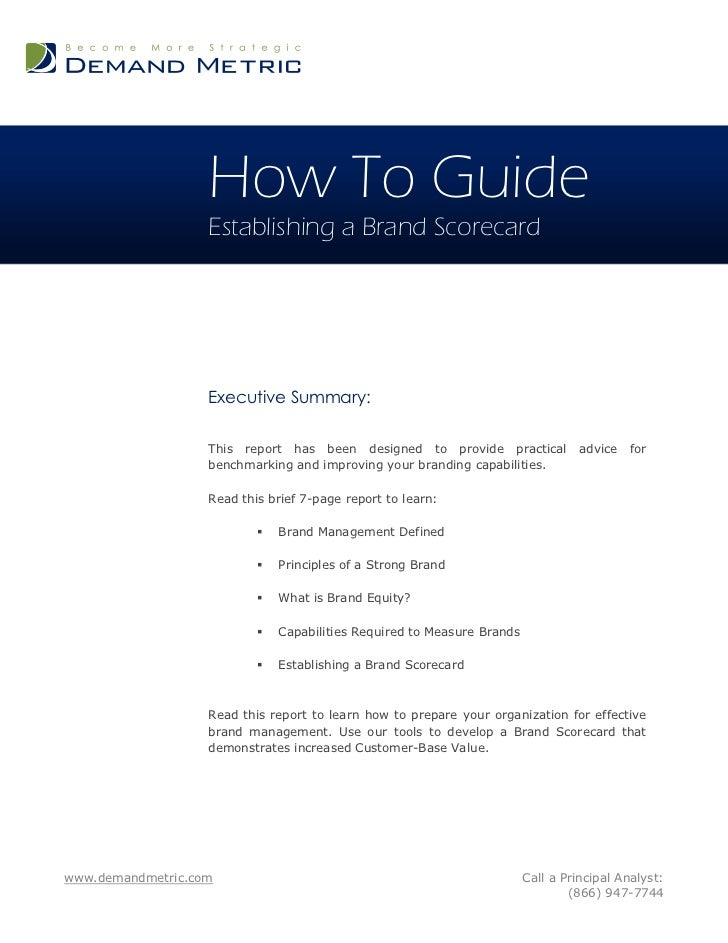 How To Guide                   Establishing a Brand Scorecard                   Executive Summary:                   This ...