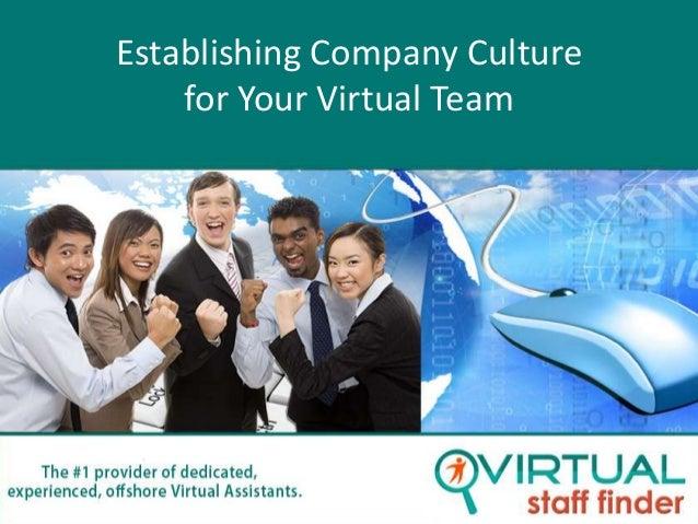 Establishing Company Culture    for Your Virtual Team