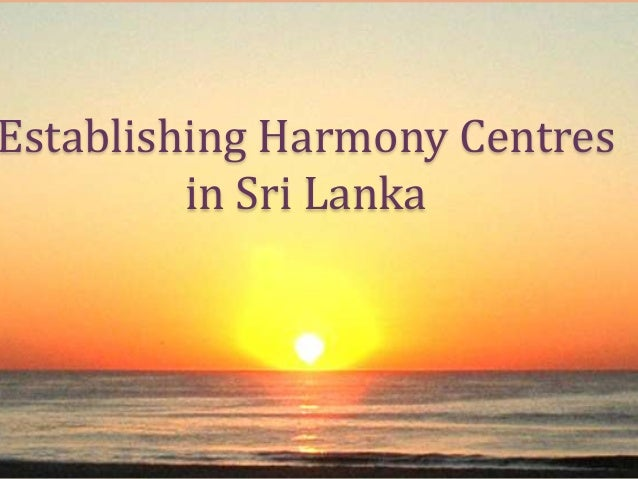 Establishing Harmony Centres in Sri Lanka