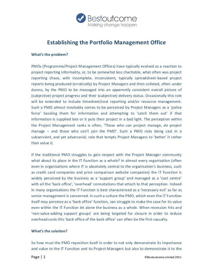 Establishing the Portfolio Management OfficeWhat's the problem?PMOs (Programme/Project Management Offices) have typically ...