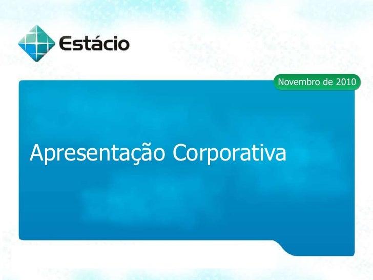 Novembro de 2010<br />Apresentação Corporativa<br />