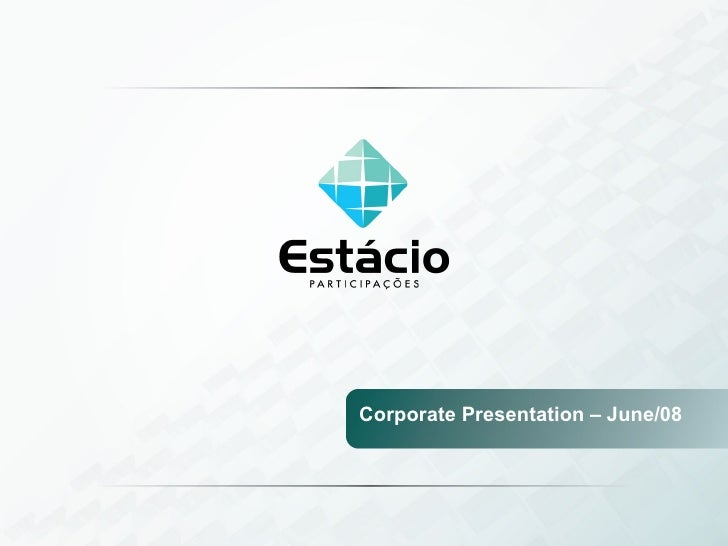 Corporate Presentation – June/08