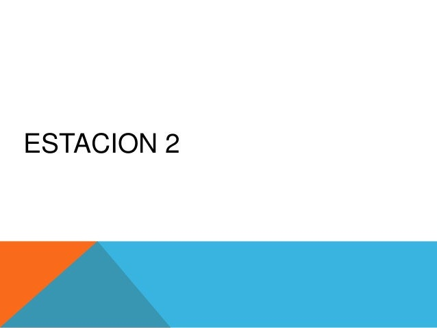 ESTACION 2
