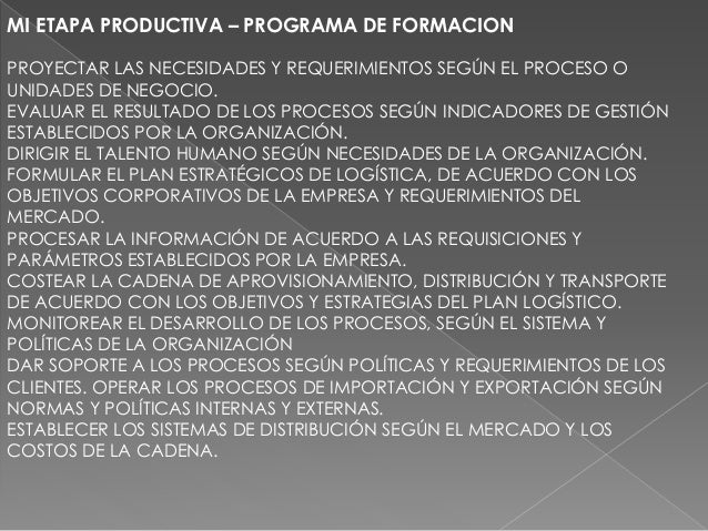 MI ETAPA PRODUCTIVA – PROGRAMA DE FORMACION PROYECTAR LAS NECESIDADES Y REQUERIMIENTOS SEGÚN EL PROCESO O UNIDADES DE NEGO...