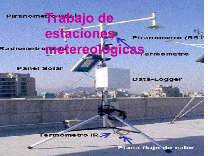 Trabajo de estaciones metereologicas