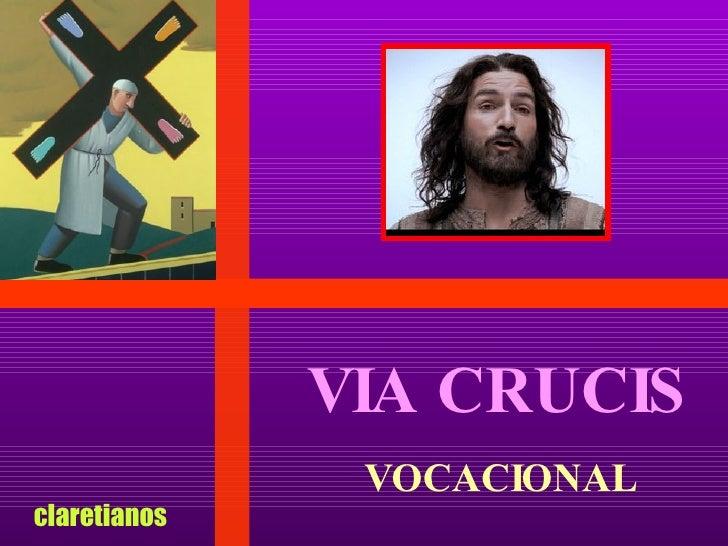 VIA CRUCIS VOCACIONAL claretianos