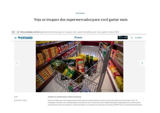 ECONOMIA Veja os truques dos supermercados para você gastar mais