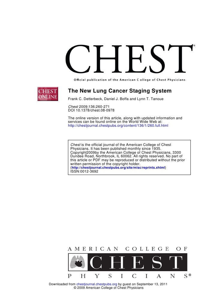 The New Lung Cancer Staging System           Frank C. Detterbeck, Daniel J. Boffa and Lynn T. Tanoue           Chest 2009;...