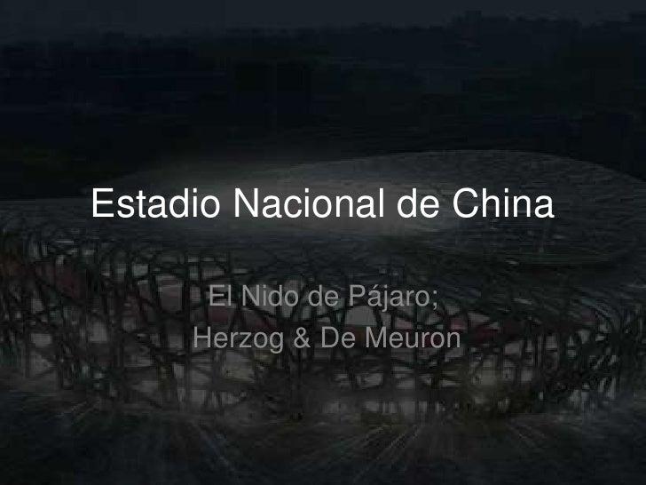 Estadio Nacional de China<br />El Nido de Pájaro;<br />Herzog & De Meuron<br />