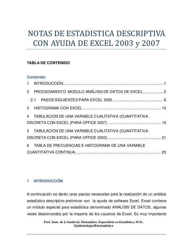 Prof. Juan de J. Sandoval, Matemático, Especialista en Estadística, M Sc, Epidemiologia/Bioestadística NOTAS DE ESTADISTIC...