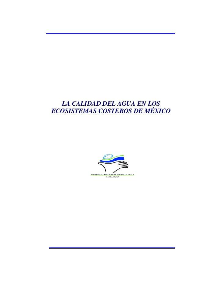 LA CALIDAD DEL AGUA EN LOSECOSISTEMAS COSTEROS DE MÉXICO