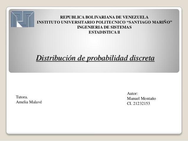 "REPUBLICA BOLIVARIANA DE VENEZUELA INSTITUTO UNIVERSITARIO POLITECNICO ""SANTIAGO MARIÑO"" INGENIERIA DE SISTEMAS ESTADISTIC..."