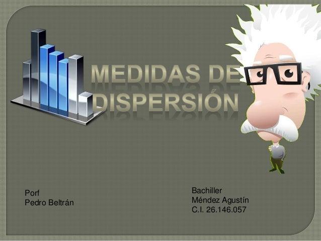 Porf Pedro Beltrán Bachiller Méndez Agustín C.I. 26.146.057
