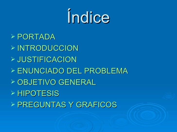 Índice <ul><li>PORTADA </li></ul><ul><li>INTRODUCCION </li></ul><ul><li>JUSTIFICACION </li></ul><ul><li>ENUNCIADO DEL PROB...