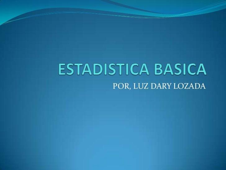 POR, LUZ DARY LOZADA