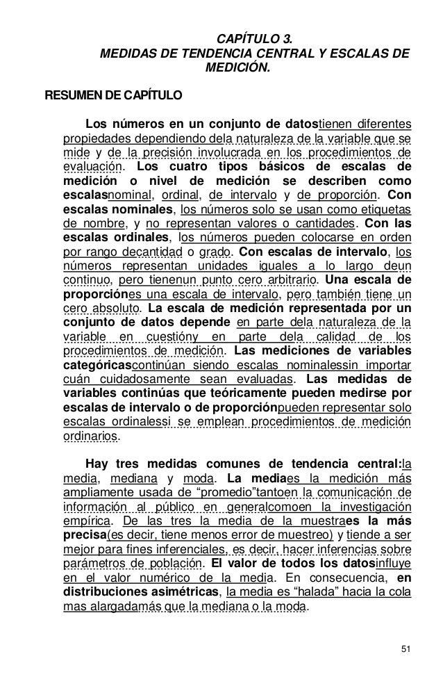 51 CAPÍTULO 3. MEDIDAS DE TENDENCIA CENTRAL Y ESCALAS DE MEDICIÓN. RESUMEN DE CAPÍTULO Los números en un conjunto de datos...