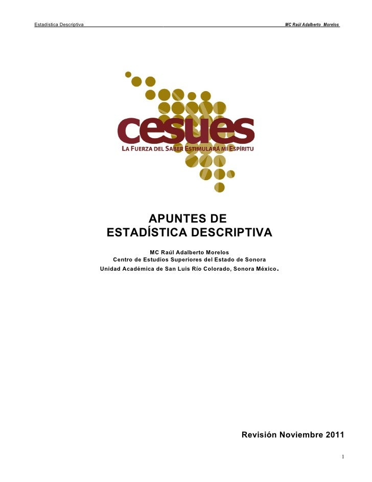 Estadística Descriptiva                             _____________ _____________ __________MC Raúl Adalberto_Morelos       ...