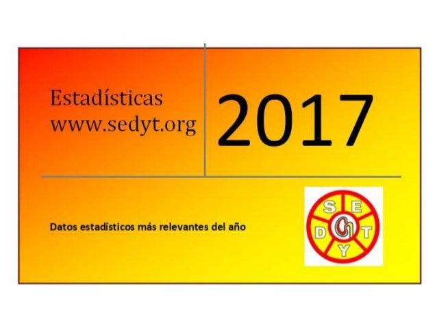 Estadisticas 2017 www.sedyt.org