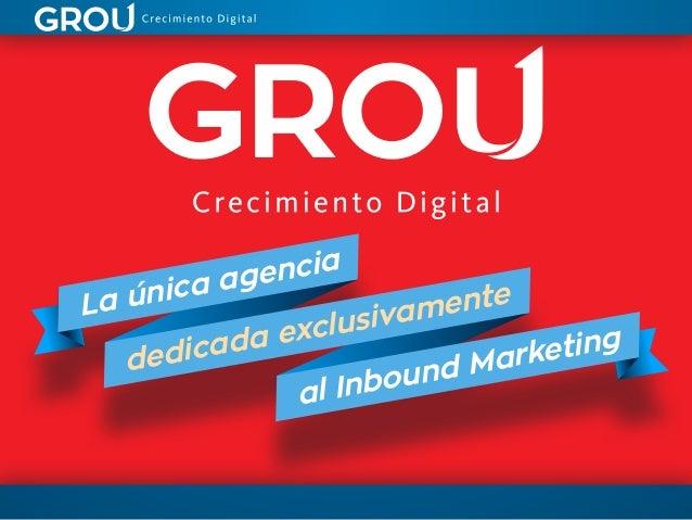 La única agencia  dedicada exclusivamente  al Inbound Marketing