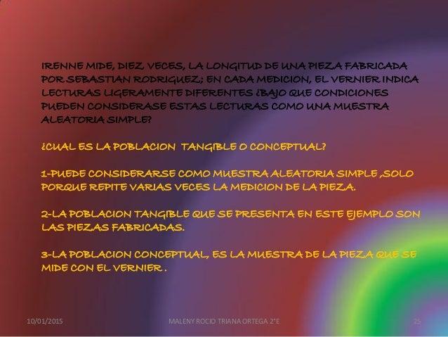 IRENNE MIDE, DIEZ VECES, LA LONGITUD DE UNA PIEZA FABRICADA POR SEBASTIAN RODRIGUEZ; EN CADA MEDICION, EL VERNIER INDICA L...