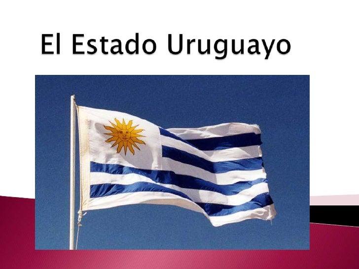 El Estado Uruguayo<br />