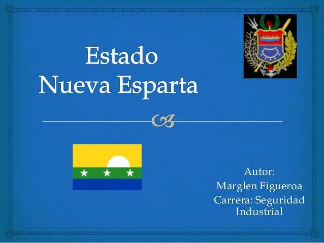 Autor:Marglen FigueroaCarrera: Seguridad    Industrial