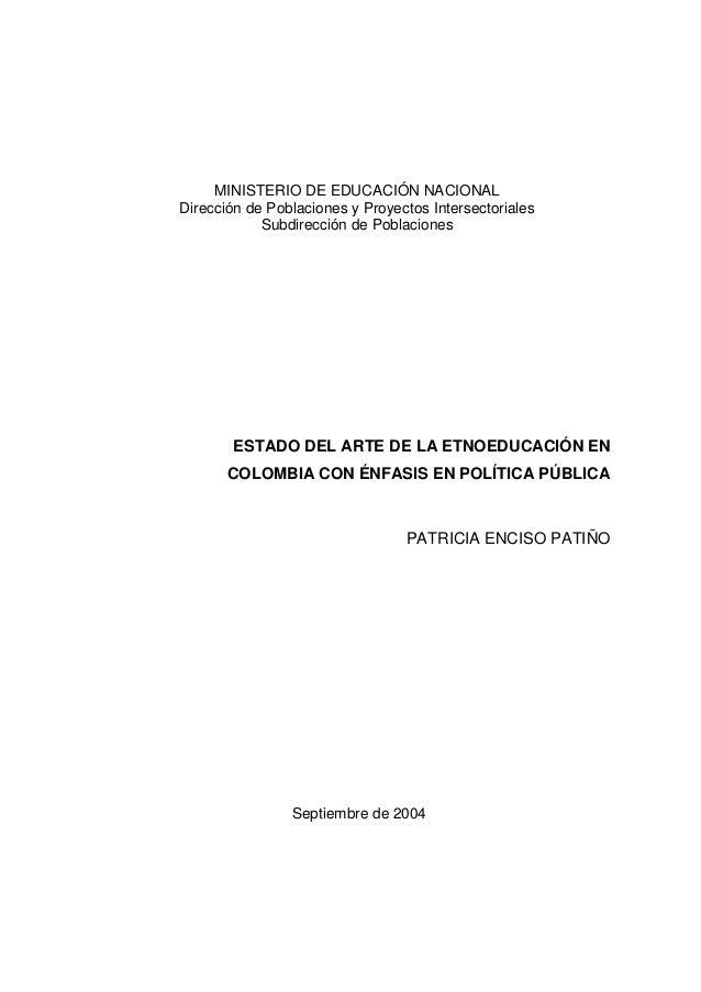 MINISTERIO DE EDUCACIÓN NACIONAL Dirección de Poblaciones y Proyectos Intersectoriales Subdirección de Poblaciones ESTADO ...
