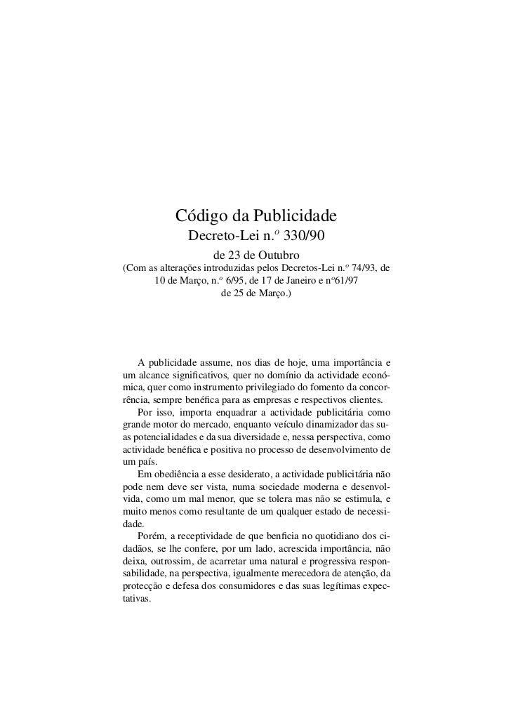 Código da Publicidade                Decreto-Lei n.o 330/90                      de 23 de Outubro(Com as alterações introd...