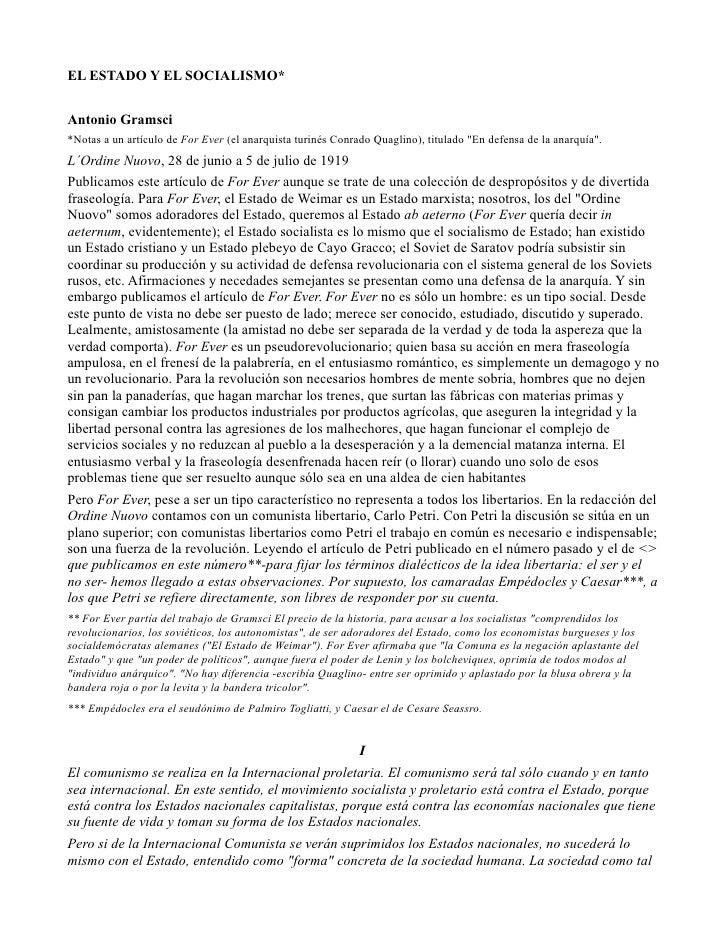 EL ESTADO Y EL SOCIALISMO*Antonio Gramsci*Notas a un artículo de For Ever (el anarquista turinés Conrado Quaglino), titula...