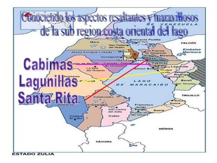 Cabimas Lagunillas Santa Rita Conociendo los aspectos resaltantes y maravillosos de la sub region costa oriental del lago