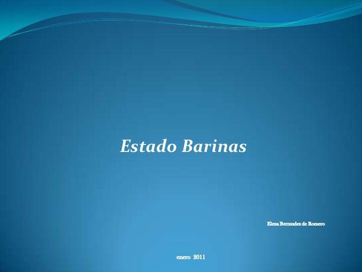 Estado Barinas<br />Elena Bermudez de Romero<br />enero  2011<br />