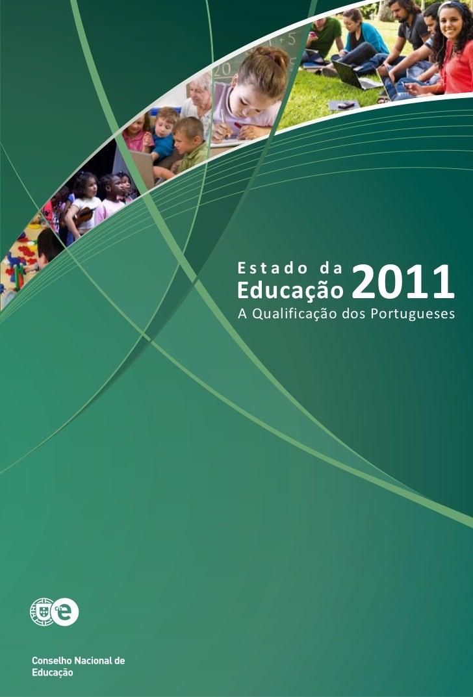 Estado daEducação       2011A Qualificação dos Portugueses