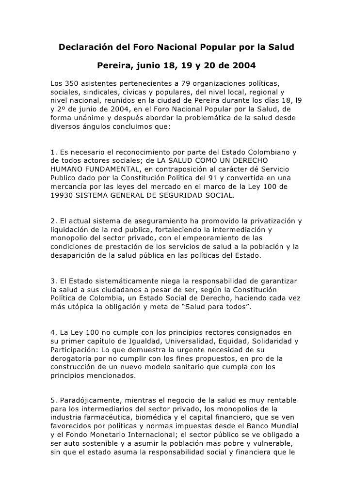 Declaración del Foro Nacional Popular por la Salud<br />Pereira, junio 18, 19 y 20 de 2004<br />Los 350 asistentes pertene...