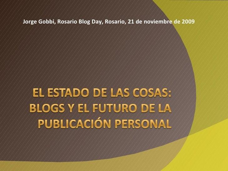 Jorge Gobbi, Rosario Blog Day, Rosario, 21 de noviembre de 2009