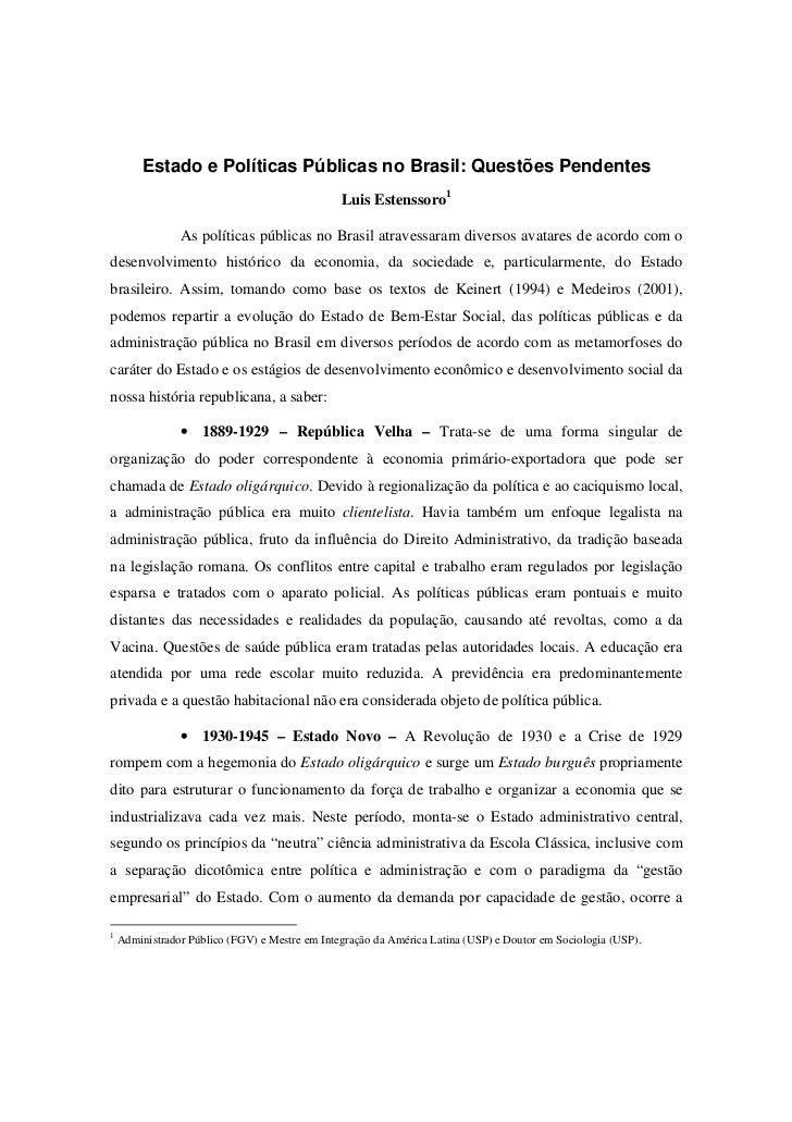 Estado e Políticas Públicas no Brasil: Questões Pendentes                                                Luis Estenssoro1 ...