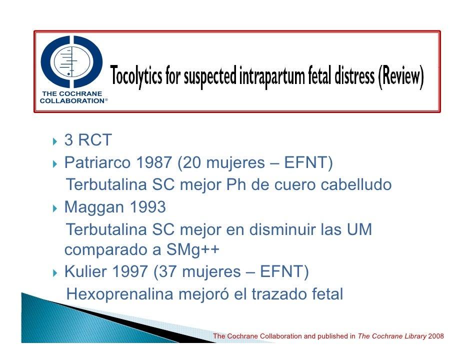 Estado fetal no tranquilizador                  MUERTES POR              ANESTESIA GENERAL •1997-1999: 3 MUERTES POR ANEST...