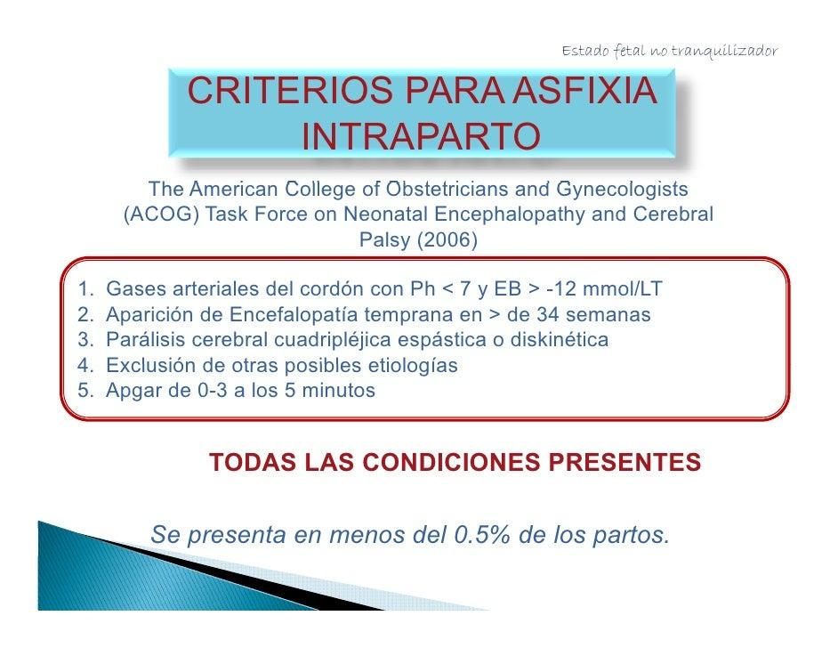 EB arterial de cordón entre             CUÁNDO TOMAR GASES?           -12 a -16 mmol/LT                    1.   Cesárea po...