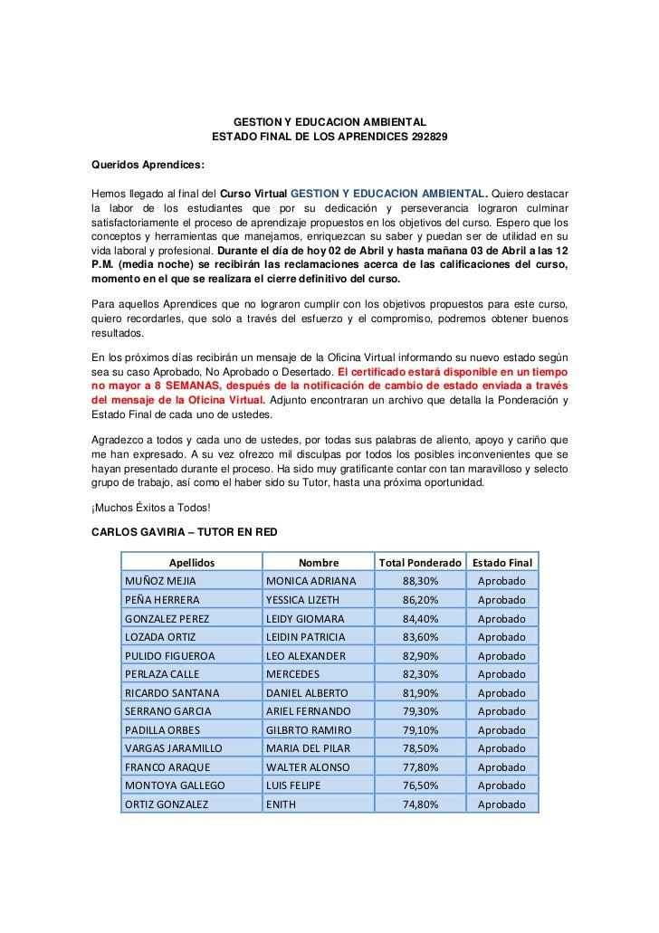 GESTION Y EDUCACION AMBIENTAL                          ESTADO FINAL DE LOS APRENDICES 292829Queridos Aprendices:Hemos lleg...