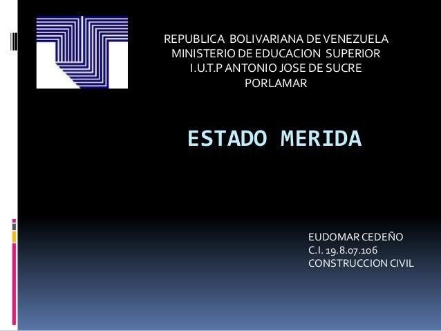 REPUBLICA BOLIVARIANA DE VENEZUELA MINISTERIO DE EDUCACION SUPERIOR    I.U.T.P ANTONIO JOSE DE SUCRE               PORLAMA...