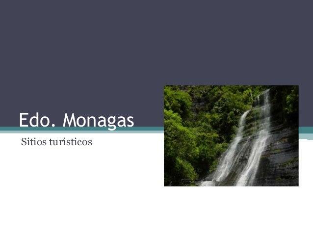 Edo. MonagasSitios turísticos