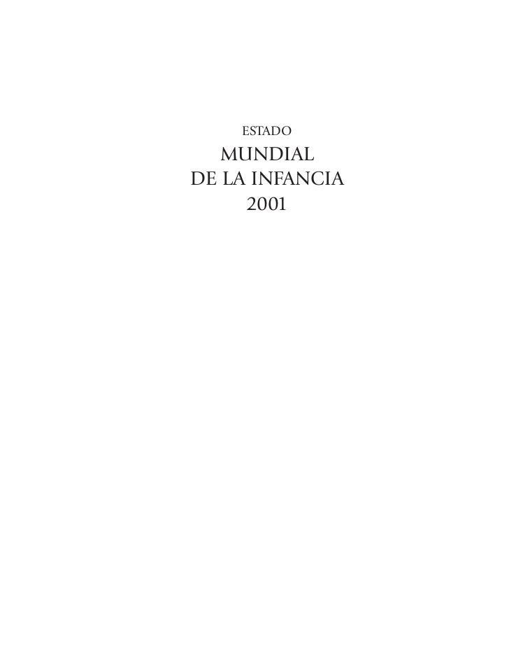 ESTADO   MUNDIALDE LA INFANCIA     2001