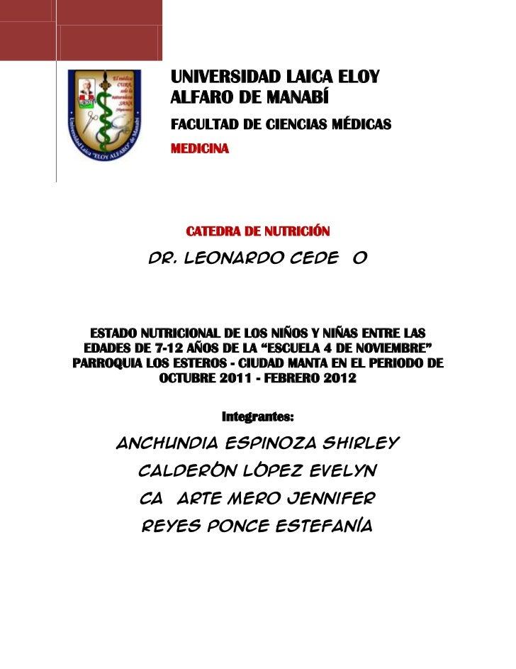 UNIVERSIDAD LAICA ELOY              ALFARO DE MANABÍ              FACULTAD DE CIENCIAS MÉDICAS              MEDICINA      ...