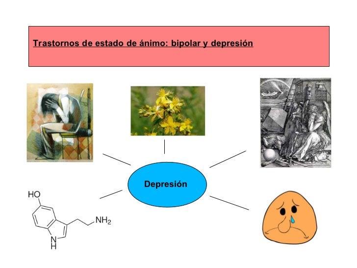 Trastornos de estado de ánimo: bipolar y depresión Depresión