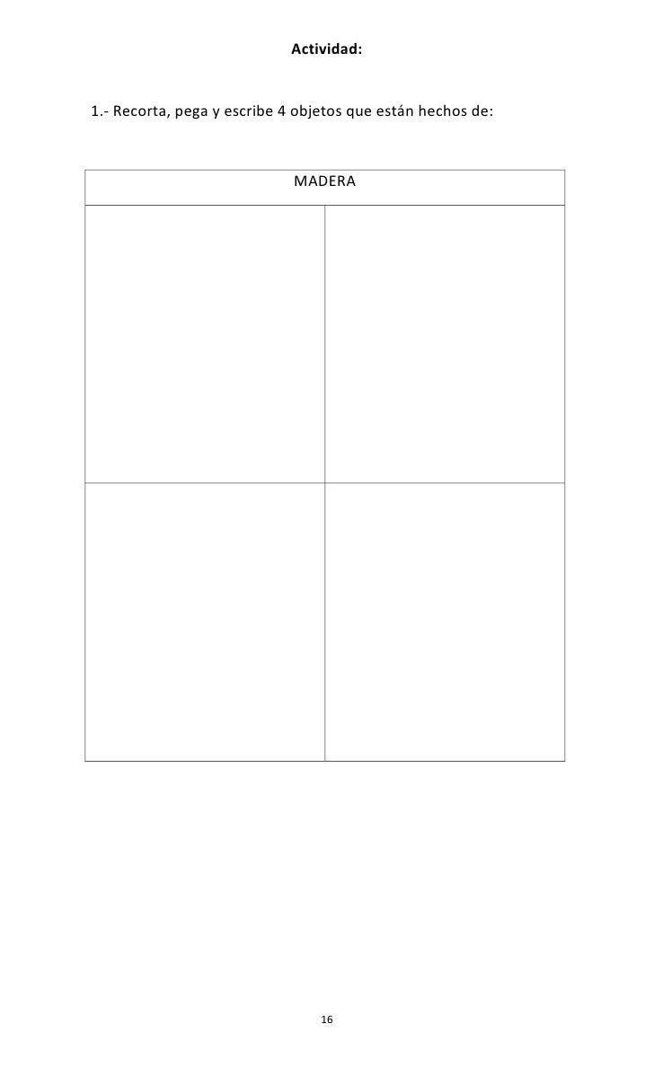 Actividad:1.- Recorta, pega y escribe 4 objetos que están hechos de:                             MADERA                   ...
