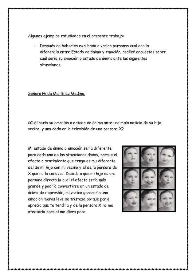 Algunos ejemplos estudiados en el presente trabajo: - Después de haberles explicado a varias personas cual era la diferenc...