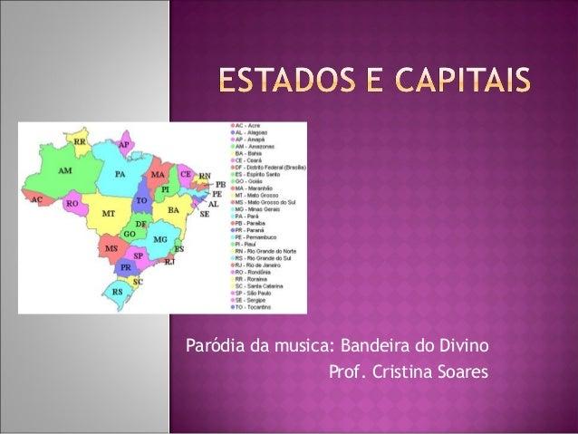 Paródia da musica: Bandeira do Divino Prof. Cristina Soares