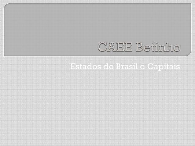Estados do Brasil e Capitais
