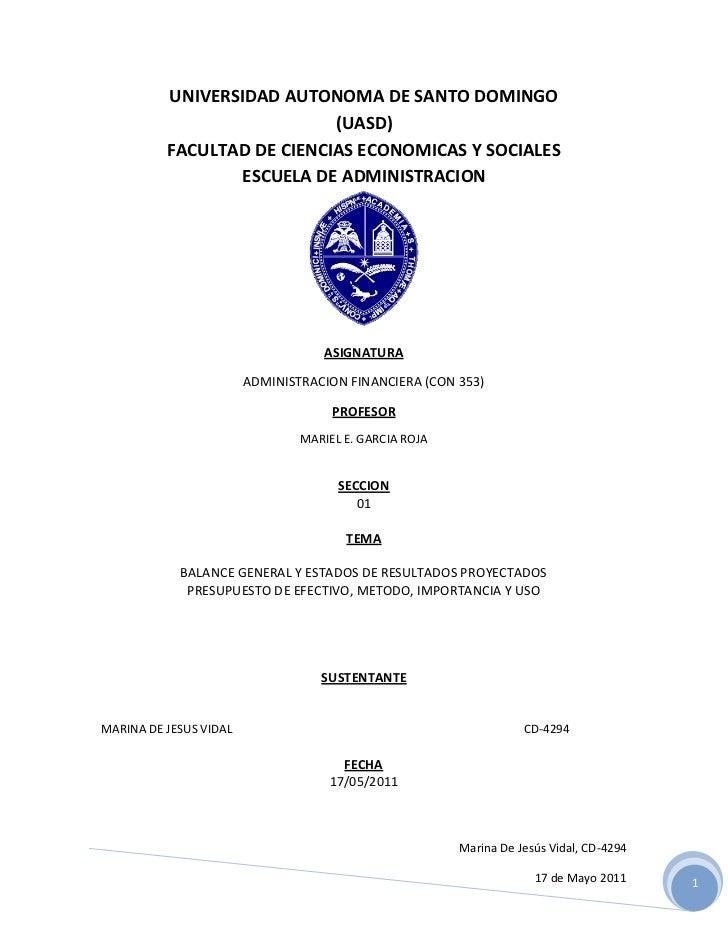 UNIVERSIDAD AUTONOMA DE SANTO DOMINGO                            (UASD)          FACULTAD DE CIENCIAS ECONOMICAS Y SOCIALE...